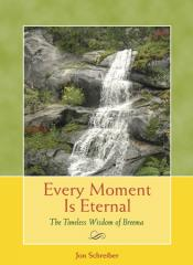 Every Moment Is Eternal book by Jon Schreiber