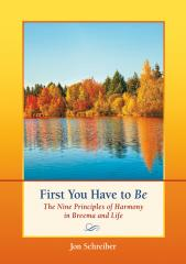 First You Have to Be book by Jon Schreiber