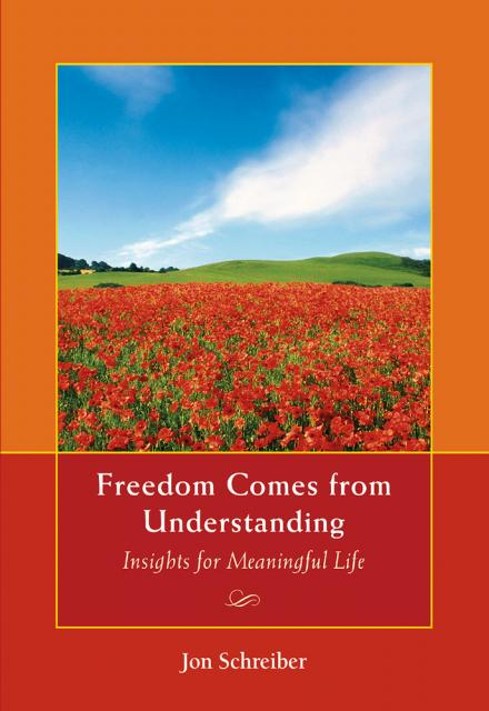 Freedom Comes from Understanding book by Jon Schreiber
